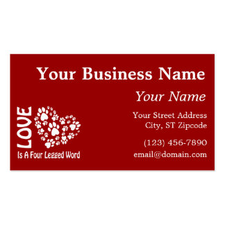 Love Is A Four Legged Word Business Card Templates