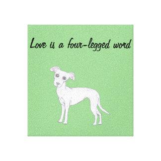 Love is a four-legged word canvas print