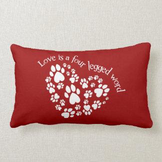 Love Is A Four Legged Word Pillows