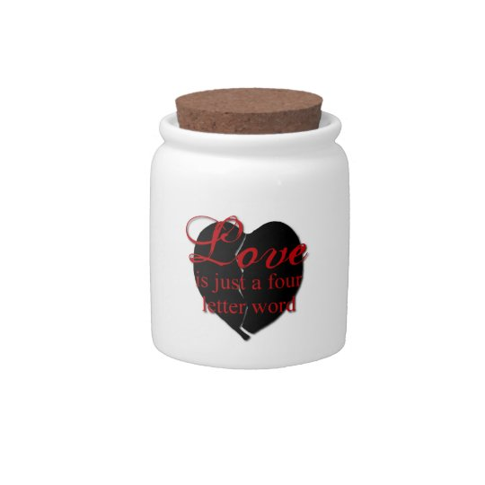 Love Is A Four Letter Word Candy Jars