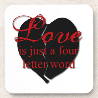 Love Is A Four Letter Word Drink Coaster