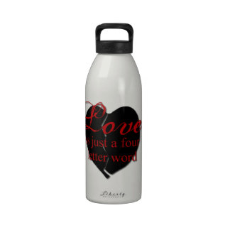 Love Is A Four Letter Word Drinking Bottles