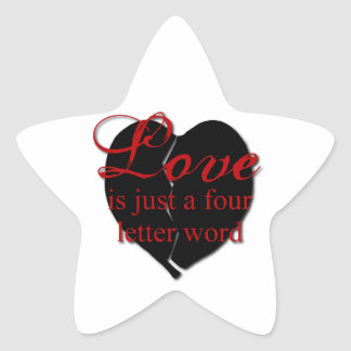 Love Is A Four Letter Word Star Sticker
