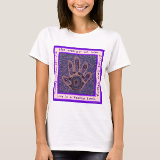 Love is a Healing Touch T-Shirt