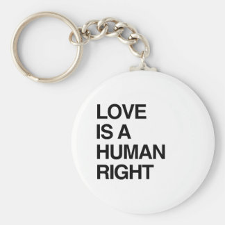 LOVE IS A HUMAN RIGHT KEYCHAIN