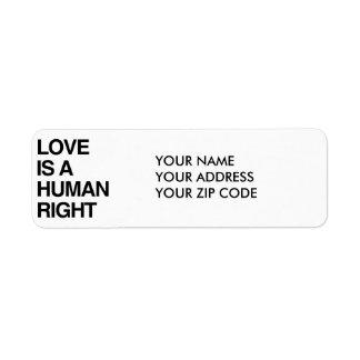 LOVE IS A HUMAN RIGHT RETURN ADDRESS LABEL