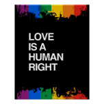 LOVE IS A HUMAN RIGHT POSTERS