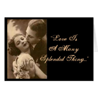 """""""Love Is A Many Splendid Thing"""" Engagement Card Greeting Cards"""