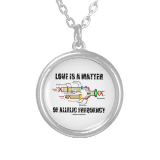Love Is A Matter Of Allelic Frequency DNA Necklace