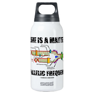 Love Is A Matter Of Allelic Frequency (DNA) Thermos Bottle