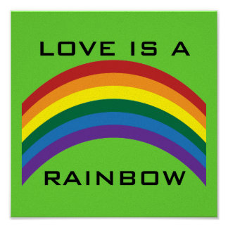 Love Is A Rainbow Poster