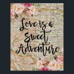 "Love is a sweet adventure poster<br><div class=""desc"">Love is a sweet adventure poster. Perfect decoration for your home!</div>"