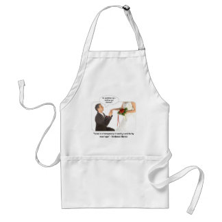 love-is-a-temporary-insanity-curable-by-01 adult apron