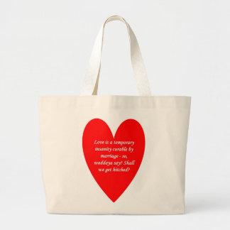 love-is-a-temporary-insanity-curable-by-01 bolsa
