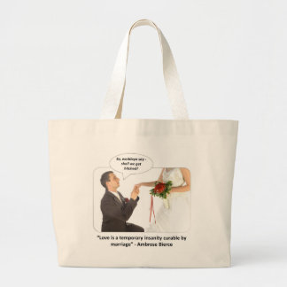 love-is-a-temporary-insanity-curable-by-01 large tote bag
