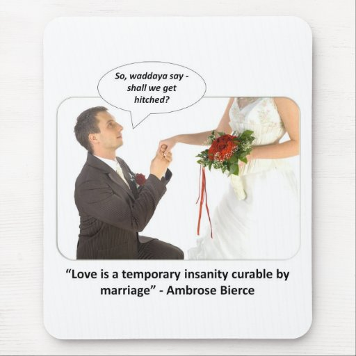 love-is-a-temporary-insanity-curable-by-01 mouse pad