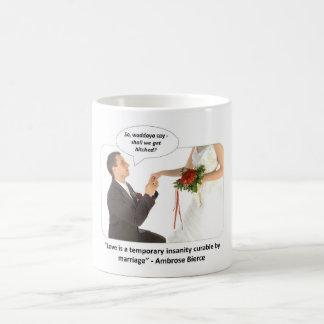 love-is-a-temporary-insanity-curable-by-01 tazas de café