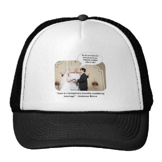 love-is-a-temporary-insanity-curable-by-02 gorras