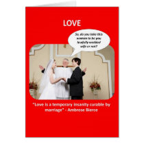 love-is-a-temporary-insanity-curable-by-02 greeting card