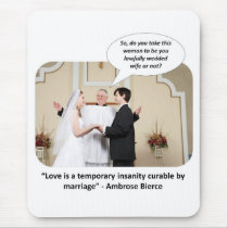 love-is-a-temporary-insanity-curable-by-02 mouse pad