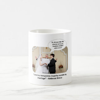 love-is-a-temporary-insanity-curable-by-02 coffee mugs