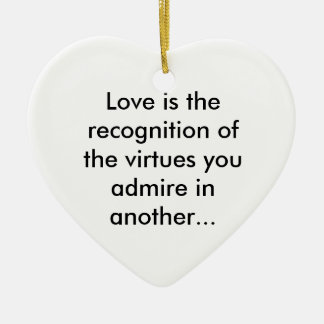 Love is admiration ornaments
