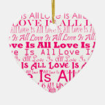 Love Is All/All Love Is Christmas Tree Ornaments