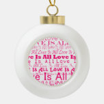 Love Is All/All Love Is Ornaments