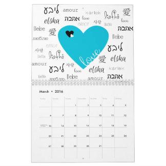 Love is All Around Calendar