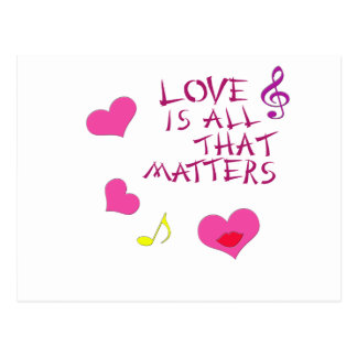 Love is all that matters postcard