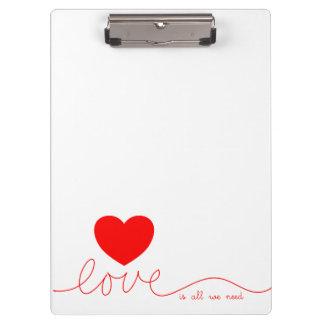 Love Is All We Need Heart Clipboard