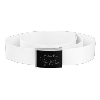 Love is all you need belt