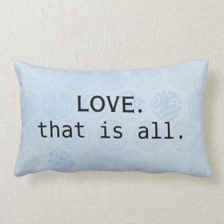 Love is all you need/ Blue Circles Lumbar Pillow