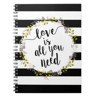 Love is all you need... Garden Floral Wreath Notebook