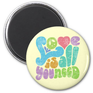 Love is All You Need II 2 Inch Round Magnet