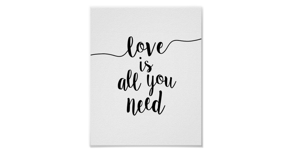 All You Need Is Love Wedding Invitations: Love Is All You Need Inspirational Quote Art Print