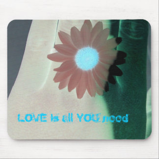 LOVE is all YOU need Mouse Pad