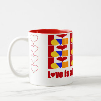LOVE IS ALL YOU NEED Two-Tone COFFEE MUG