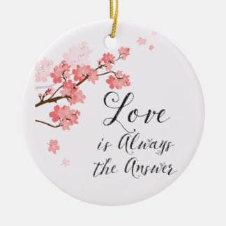 Love Is Always The Answer Christmas Ornament