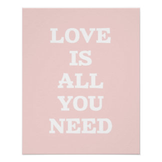 Love Is- Baby Pink Inspirational Quote Poster