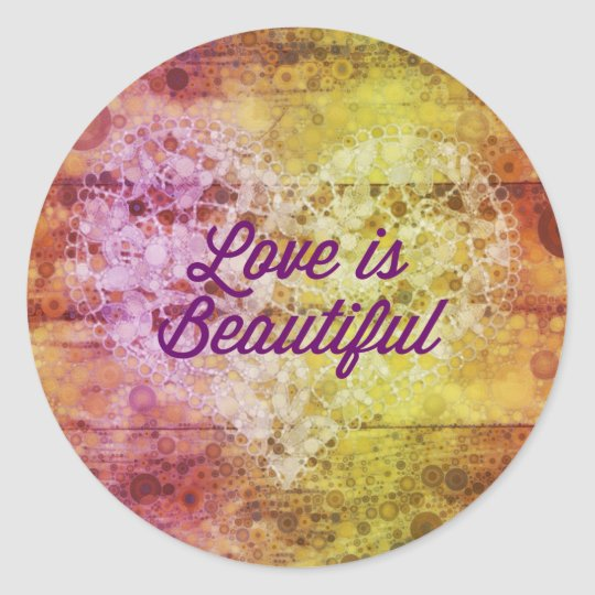 Love is Beautiful Abstract Colorful Heart Classic Round Sticker