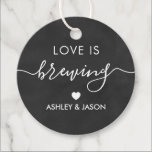 """Love is Brewing, Coffee Gift Tag, Wedding Favor Tags<br><div class=""""desc"""">These are the perfect little gift tags. You can customize front and back text.</div>"""