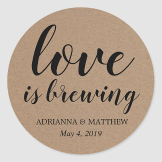 Love Is Brewing Rustic Kraft Paper Wedding Favor Classic Round Sticker