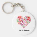 Love is colorblind. Keychain