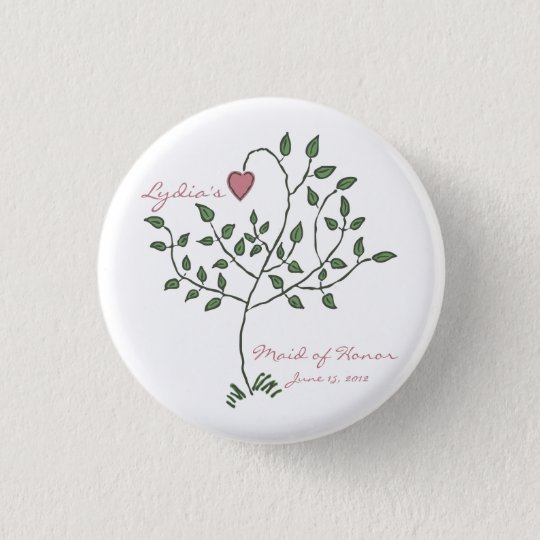 Love is deeply rooted Maid of Honor Button