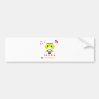 love is everything-Cute Monkey-Morocko Bumper Sticker
