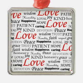 Love is Everything Metal Ornament