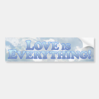 Love Is Everything - Mult-Products Bumper Sticker