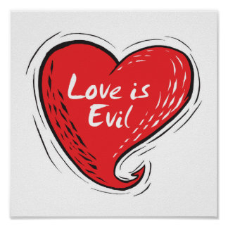 love is evil poster