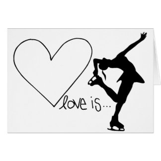 Love is Figure Skating, Girl Skater & Heart Card